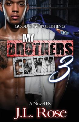 Click for more detail about My Brother's Envy 3: The Reconciliation by John L. Rose