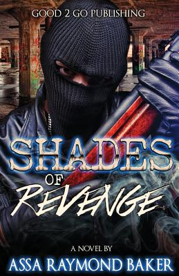 Click for more detail about Shades of Revenge by Raymond Baker