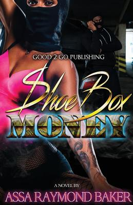 Click for more detail about Shoe Box Money by Raymond Baker