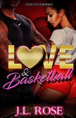 Click for more detail about Love and Basketball by John L. Rose