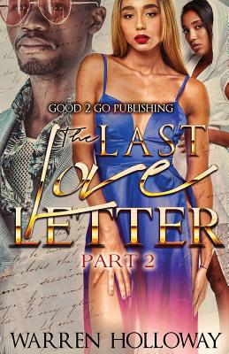 Click for more detail about The Last Love Letter 2 by Warren Holloway