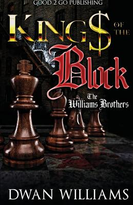 Click for more detail about Kings of the Block: The Williams brothers by Dwan Williams