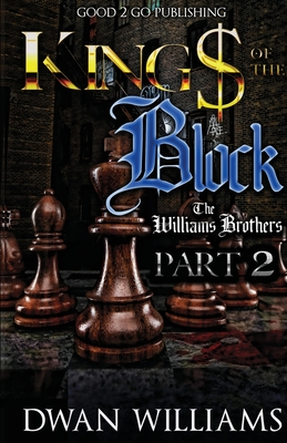 Click for more detail about Kings of the Block 2 by Dwan Williams