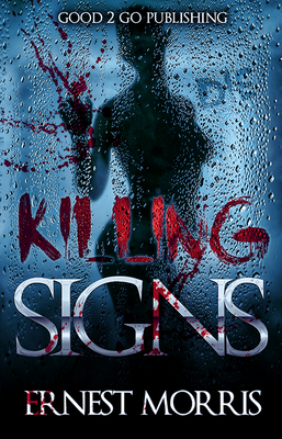 Click for more detail about Killing Signs by Ernest Morris
