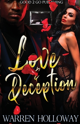 Click for more detail about Love and Deception by Warren Holloway