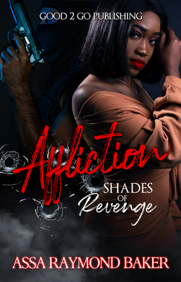 Click for more detail about Affliction: Shades of Revenge by Raymond Baker
