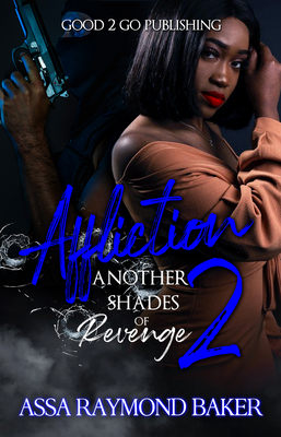 Click for more detail about Affliction 2: Another Shades of Revenge by Raymond Baker