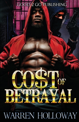 Click for more detail about The Cost of Betrayal by Warren Holloway