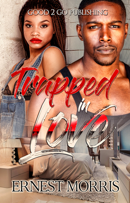 Click for more detail about Trapped in Love by Ernest Morris