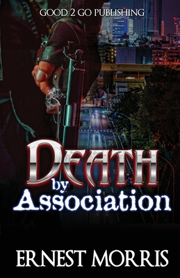 Click for more detail about Death by Association by Ernest Morris