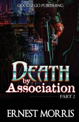 Click for more detail about Death by Association 2 by Ernest Morris