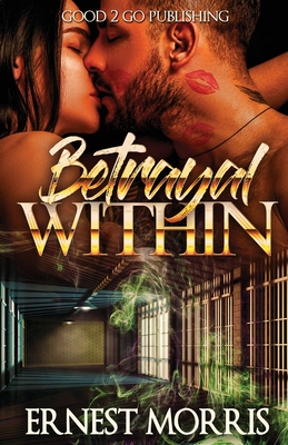 Click for more detail about The Betrayal Within by Ernest Morris