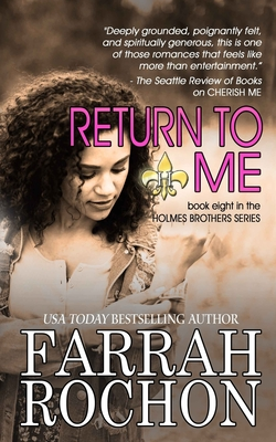 Click for more detail about Return To Me by Farrah Rochon