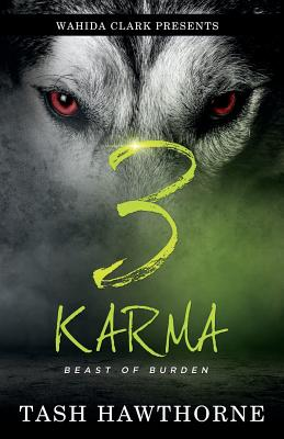 Click for more detail about Karma 3: Beast of a Burden by Tash Hawthorne