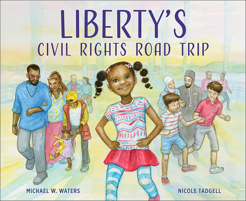 Book Cover Liberty's Civil Rights Road Trip by Michael W. Waters