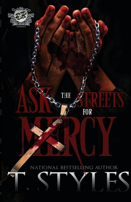 Click for more detail about Ask The Streets For Mercy (The Cartel Publications Presents) by Shay Youngblood