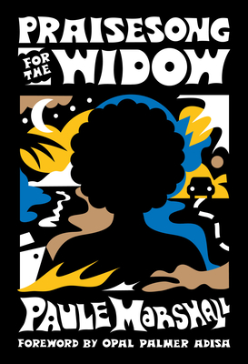 Click for more detail about Praise Song for the Widow: (of the Diaspora - North America) by Paule Marshall