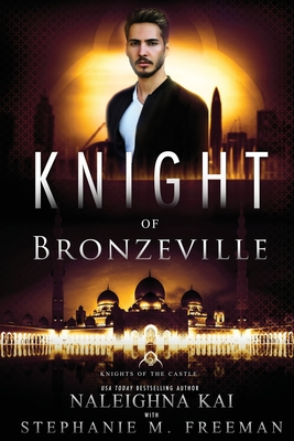 Click for more detail about Knight of Bronzeville by Naleighna Kai