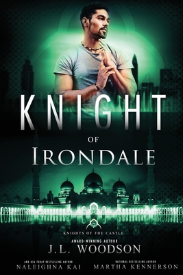 Click for more detail about Knight of Irondale by J.L. Woodson