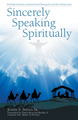 Book Cover: Sincerely Speaking Spiritually by Joseph S. Spence