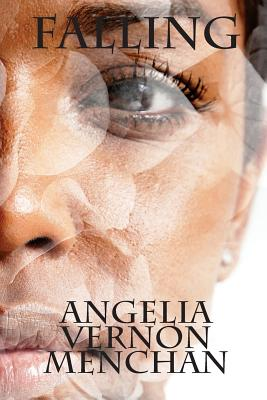 Click for more detail about Falling by Angelia Vernon Menchan