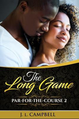 Click for more detail about The Long Game by J. L. Campbell