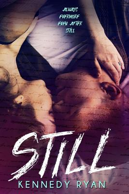Click for more detail about Still by Kennedy Ryan