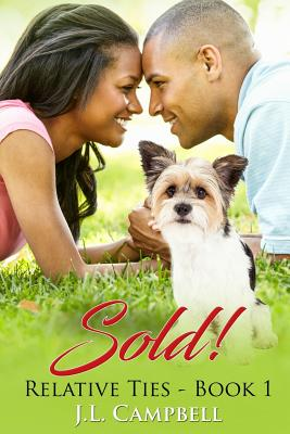 Click for more detail about Sold! by J. L. Campbell