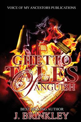 Click for more detail about Ghetto Tales of Anguish by J. Brinkley