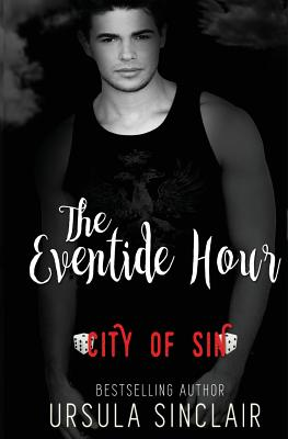 Click for more detail about The Eventide Hour: City of Sin by Ursula Sinclair