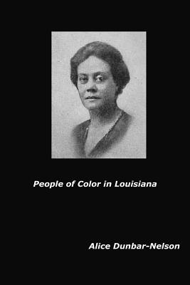 Click for more detail about People of Color in Louisiana by Alice Dunbar-Nelson