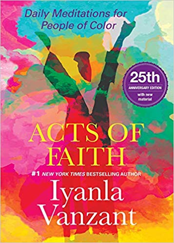 Click for more detail about Acts of Faith: 25th Anniversary Edition by Iyanla Vanzant