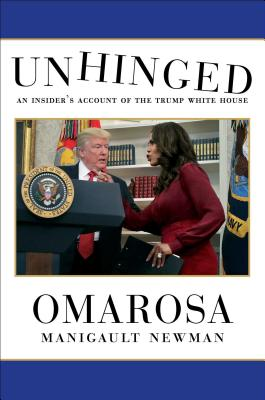 Click for a larger image of Unhinged: An Insider's Account of the Trump White House