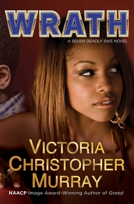 Click for more detail about Wrath by Victoria Christopher Murray