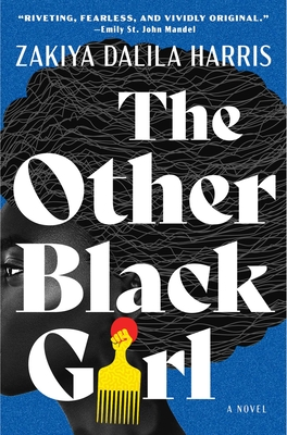 Discover other book in the same category as The Other Black Girl by Zakiya Dalila Harris