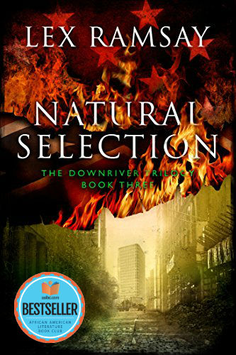 Click for a larger image of Natural Selection (The Downriver Trilogy Book 3)