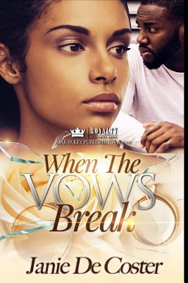 Click for more detail about When The Vows Break by Janie De Coster