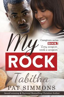 Click for more detail about My Rock (Caregivers) (Volume 1) by Pat Simmons