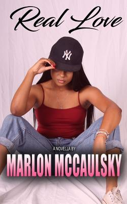 Click for more detail about Real Love by Marlon McCaulsky