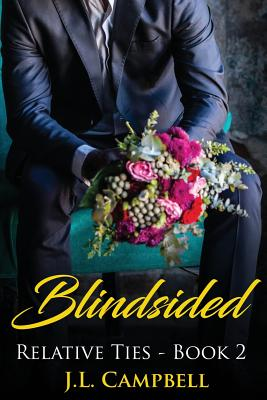 Click for more detail about Blindsided by J. L. Campbell