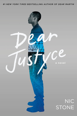 Click for more detail about Dear Justyce by Nic Stone