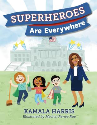 Click for more detail about Superheroes Are Everywhere by Kamala Harris