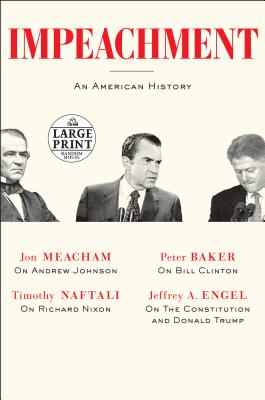 Click for more detail about Impeachment: An American History by Jon Meacham