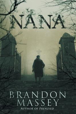 Click for more detail about Nana by Brandon Massey