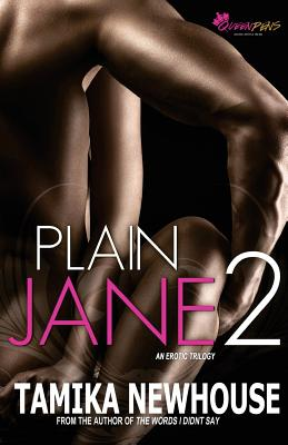Click for more detail about Plain Jane 2 by Tamika Newhouse