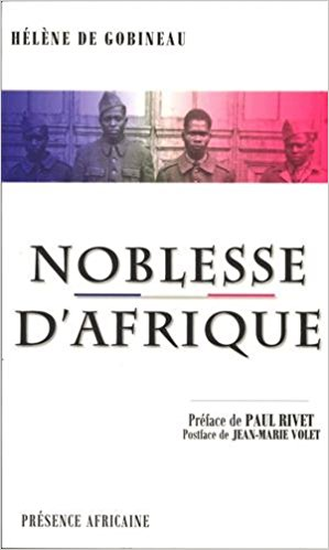 Click for more detail about Noblesse D'Afrique by Hélène de Gobineau