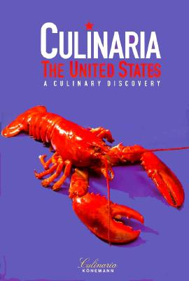Click for more detail about Culinaria: The United States - A Culinary Discovery by Peter Feierabend