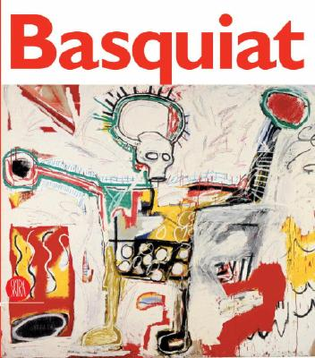 Click for more detail about Jean-Michel Basquiat by Rudy Chiappini and Jean-Michel Basquiat