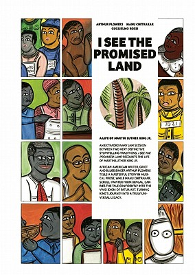 Click for more detail about I See The Promised Land: A Life Of Martin Luther King, Jr. by Arthur R. Flowers