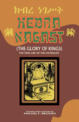Click for more detail about Kebra Nagast (The Glory Of Kings) by Miguel F. Brooks